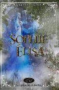La Saga Des Enfants Des Dieux: 2 - Sophie-?lisa