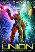 Renegade Union: An Intergalactic Space Opera Adventure