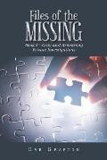 Files of the Missing: Book 2-Gray and Armstrong Private Investigations