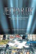Jeopardy: Book 4-Gray and Armstrong Private Investigations