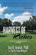 Harvest of Riches: A Guide for Young Entrepreneurs and Families