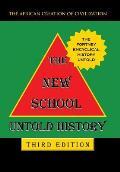 The New School Untold History: Third Edition