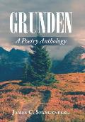 Grunden: A Poetry Anthology
