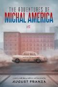 The Adventures of Michal America