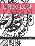 Lifted Leaf: An Adult Colouring book