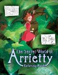 The Secret World of Arrietty Coloring Book: A.K.A. the Borrower Arrietty