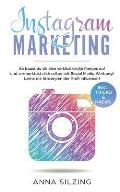 Instagram Marketing: So baust du dir wirklich eine gro?e Fanbase auf und vermarktest Dich selber, deine Marke, dein Unternehmen oder deine