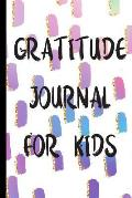 Gratitude Journal For Kids: One Year Daily Gratitude Log Book To Write And Draw In