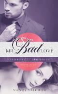 Mr. Bad Love: Verdr?ngte Sehnsucht