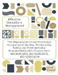 Effective Operations Management the Organizational and Functional Integration of Quality, Productivity, Safety and Environmental Responsibility with C