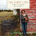 The Dirty Life: On Farming, Food, and Love