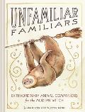 Unfamiliar Familiars Extraordinary Animal Companions for the Modern Witch