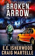 Broken Arrow: A Post-Apocalyptic Adventure