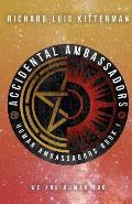 Accidental Ambassadors: Human Ambassadors Book 1