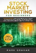 Stock Market Investing for Beginners: And Intermediate. Learn to Generate Passive Income with Investing, Stock Trading, Day Trading Stock. Useful for