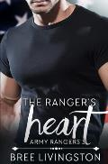 The Ranger's Heart: A Clean Army Ranger Romance Book Three