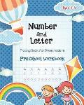 Number & Letter Tracing Book for Preschoolers: Alphabet Learning Preschool Workbooks for Kids Ages 3-5 - Sight Words and Pre K Kindergarten Workbook -