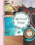 My Travel Planner Mood Board Sketchbook: Not Your Mamma's Vacation Sketchbook Visual Creative Thoughts Scrapbook Organizer