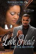 Love Heals: Lloyd and Madison