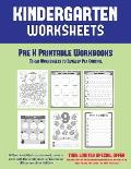 Pre K Printable Workbooks: Mixed Worksheets to Develop Pen Control (Kindergarten Worksheets): 60 Preschool/Kindergarten Worksheets to Assist with