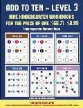 Kindergarten Number Book (Add to Ten - Level 3): 30 Full Color Preschool/Kindergarten Addition Worksheets That Can Assist with Understanding of Math