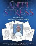 Mindfulness Colouring (Anti Stress): This Book Has 36 Coloring Sheets That Can Be Used to Color In, Frame, And/Or Meditate Over: This Book Can Be Phot