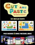 Cut and Glue Crafts (Cut and Paste Planes, Trains, Cars, Boats, and Trucks): 20 full-color kindergarten cut and paste activity sheets designed to deve