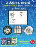 Arts and Crafts for 8 Year Olds (28 snowflake templates - easy to medium difficulty level fun DIY art and craft activities for kids): Arts and Crafts