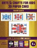Fun DIY Crafts (Arts and Crafts for kids - 3D Paper Cars): A great DIY paper craft gift for kids that offers hours of fun