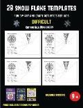 Cut and Glue Worksheets (28 snowflake templates - Fun DIY art and craft activities for kids - Difficult): Arts and Crafts for Kids