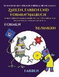 Die besten B?cher f?r Kleinkinder im Alter von 2 Jahren (Zahlen, Farben und Formen): Ein Malbuch f?r Kinder von 2 bis 4 Jahren: Dieses Buch ist eine a