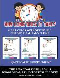 Kindergarten Books Online (How long does it take?): A full color workbook to help children learn about time