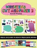 Scissor Practice (20 full-color kindergarten cut and paste activity sheets - Monsters 2): This book comes with collection of downloadable PDF books th