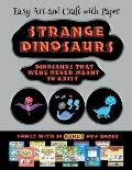 Easy Art and Craft with Paper (Strange Dinosaurs - Cut and Paste): This book comes with a collection of downloadable PDF books that will help your chi