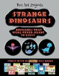 Fun Art Projects (Strange Dinosaurs - Cut and Paste): This book comes with a collection of downloadable PDF books that will help your child make an ex
