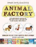 Printable Activity Sheets for Kids (Animal Factory - Cut and Paste): This book comes with a collection of downloadable PDF books that will help your c