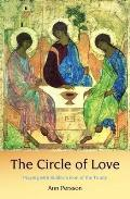 Circle of Love: Praying With Rublev's Icon of the Trinity
