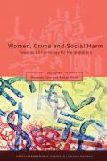 Women, Crime and Social Harm: Towards a Criminology for the Global Age