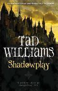Shadowplay Shadowmarch 02