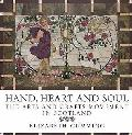 Hand, Heart and Soul: the Arts and Crafts Movement in Scotland