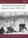 German Infantryman (2) Eastern Front 1941-43