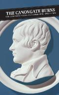 Canongate Burns: The Complete Poems and Songs of Robert Burns