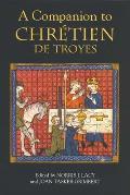 A Companion to Chr?tien de Troyes