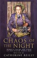 Chaos of the Night Womens Poetry & Verse of the Second World War