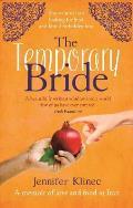 Temporary Bride: a Memoir of Food and Love in Iran