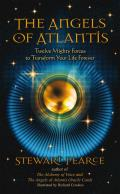 Angels of Atlantis Twelve Mighty Forces to Transform Your Life Forever