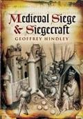 Medieval Siege & Siegecraft