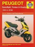 Peugeot Speedfight, Trekker (TKR) and Vivacity Service and Repair Manual: 1996 To 2008