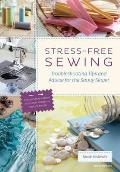 Stress-free Sewing: Troubleshooting Tips and Advice for the Savvy Sewer