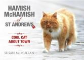 Hamish Mchamish of ST Andrews: Cool Cat About Town